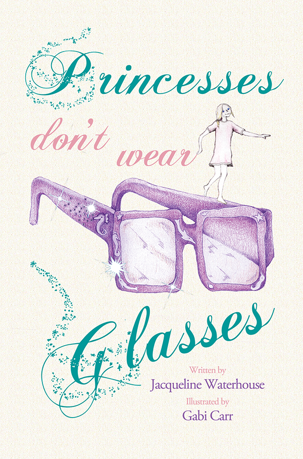 Princesses don't wear glasses - Book Cover